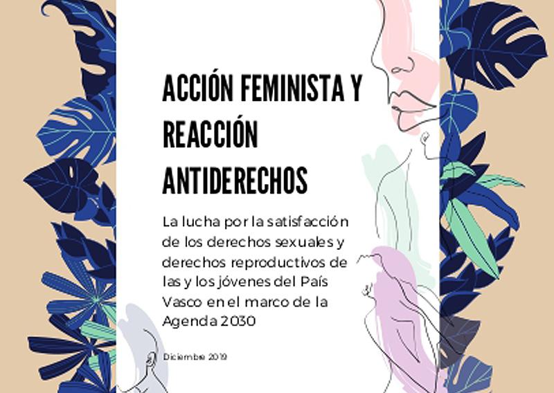 Dossier de investigación: Acción feminista y reacción antiderechos