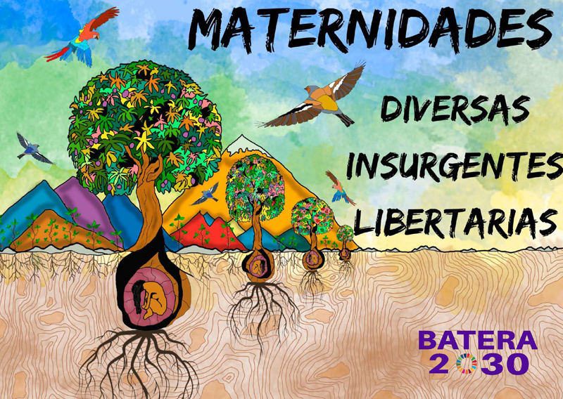 Dossier de Maternidades diversas, Insurgentes y Libertarias: Diálogos desde vivencias interculturales