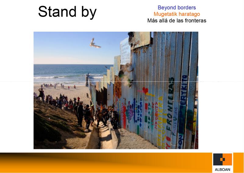 Stand by: Más allá de las fronteras
