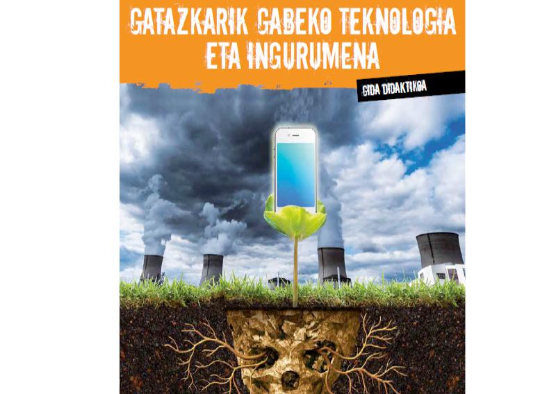 Tecnología libre de conflicto y medioambiente, guía didáctica