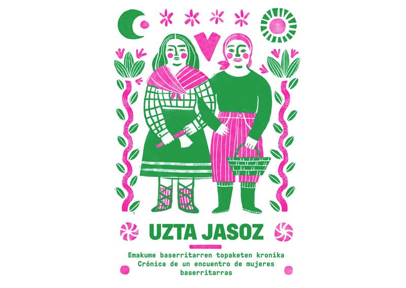 Uzta Jasoz, crónica de un encuentro de mujeres baserritarras
