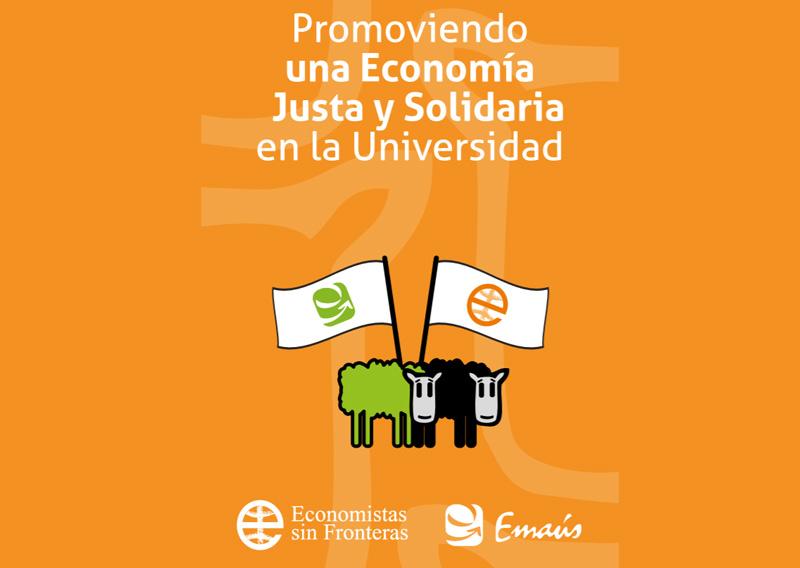 Promoviendo una Economía Justa y Solidaria en la Universidad