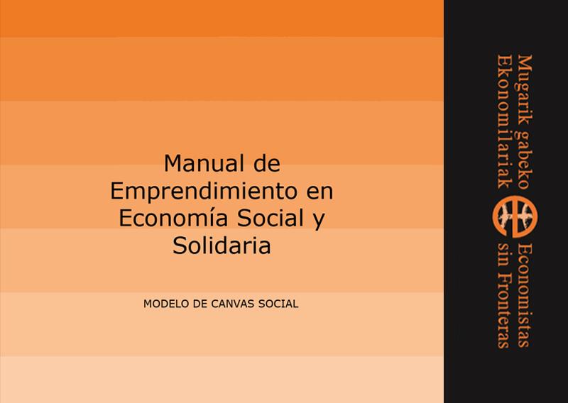 Manual de Emprendimiento en Economía Social y Solidaria – Modelo de Canvas Social