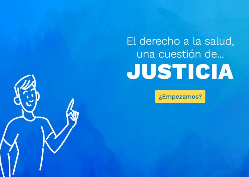 El derecho a la salud, una cuestión de... JUSTICIA