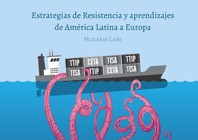 Estrategias de Resistencia y aprendizajes de América Latina a Europa.