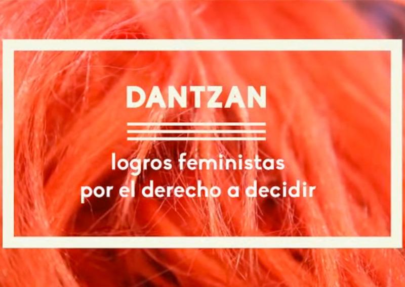 DANTZAN: Logros Feministas por el Derecho a Decidir