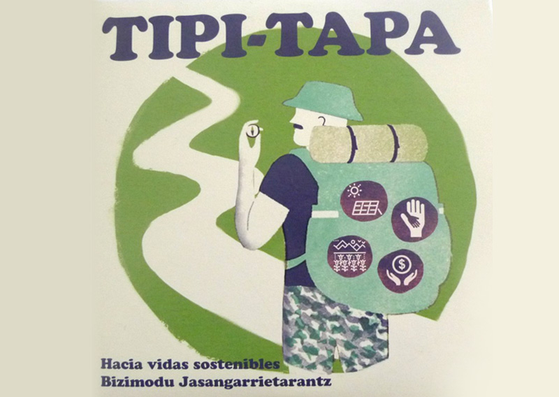 Tipi-Tapa. Hacia vidas sostenibles