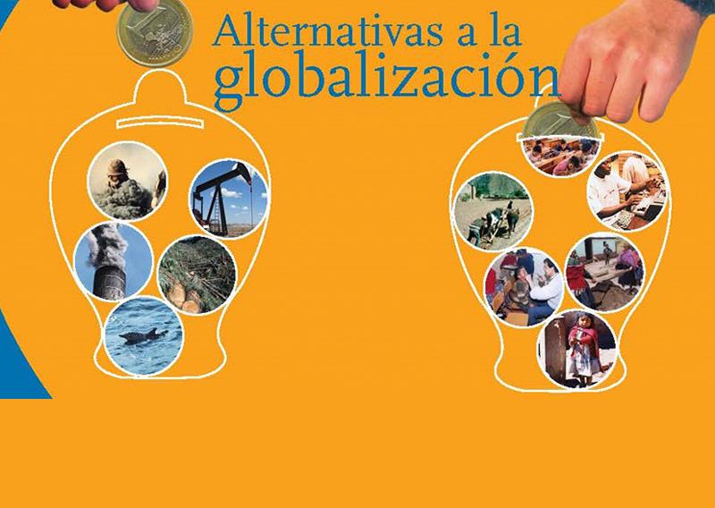 Alternativas a la Globalización, ¿otro reto para el Sur?